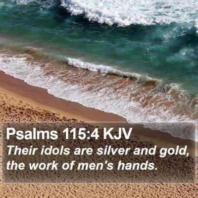 Psalms 115:4 KJV Bible Verse Image