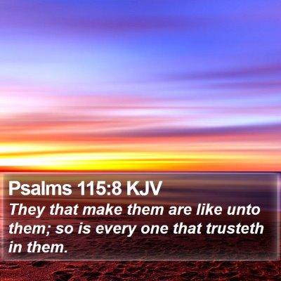Psalms 115:8 KJV Bible Verse Image