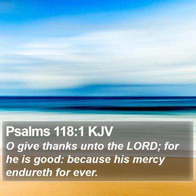 Psalms 118:1 KJV Bible Verse Image