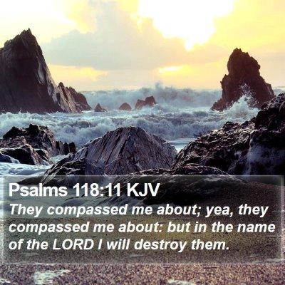 Psalms 118:11 KJV Bible Verse Image