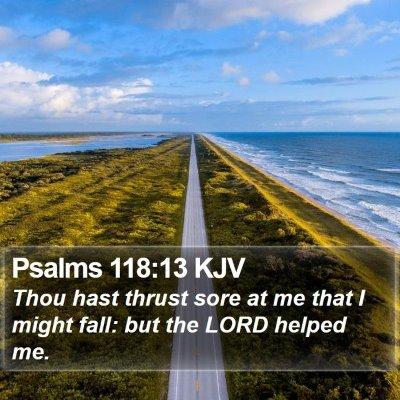 Psalms 118:13 KJV Bible Verse Image