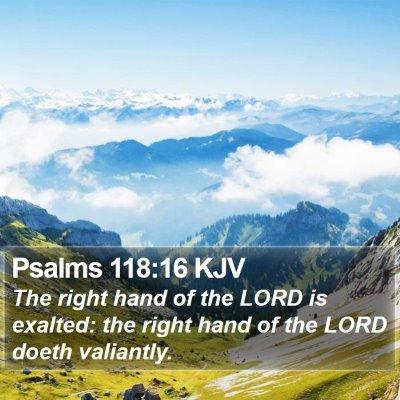Psalms 118:16 KJV Bible Verse Image