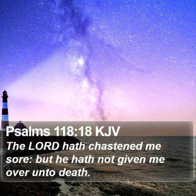 Psalms 118:18 KJV Bible Verse Image