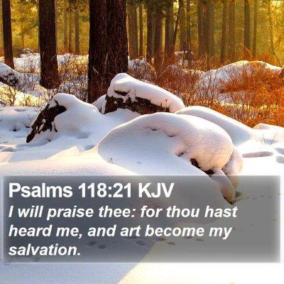 Psalms 118:21 KJV Bible Verse Image