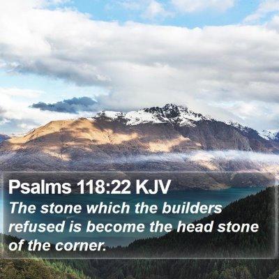 Psalms 118:22 KJV Bible Verse Image