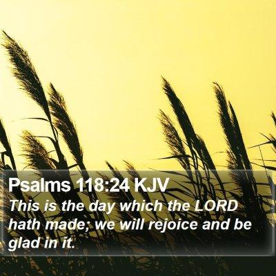 Psalms 118:24 KJV Bible Verse Image