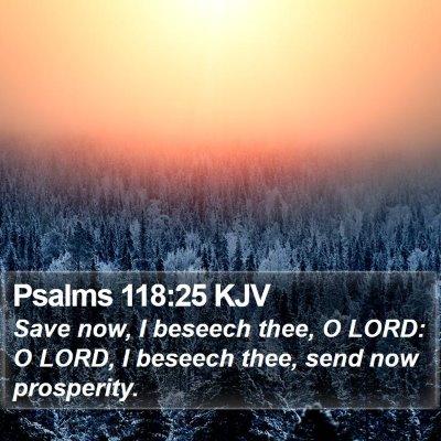 Psalms 118:25 KJV Bible Verse Image