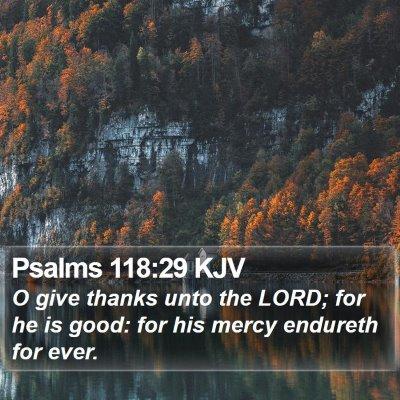 Psalms 118:29 KJV Bible Verse Image