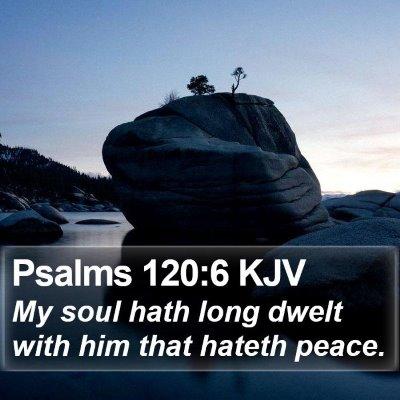 Psalms 120:6 KJV Bible Verse Image