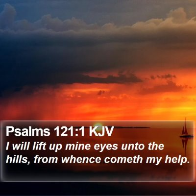 Psalms 121:1 KJV Bible Verse Image