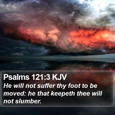 Psalms 121:3 KJV Bible Verse Image