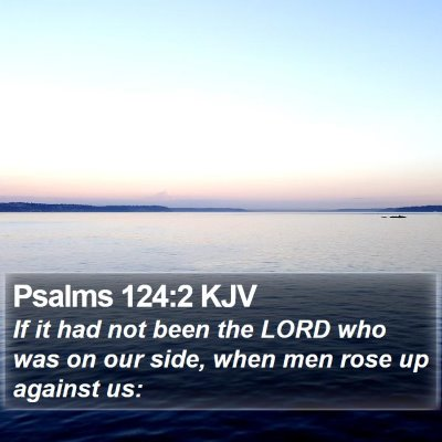 Psalms 124:2 KJV Bible Verse Image