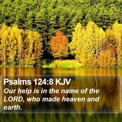 Psalms 124:8 KJV Bible Verse Image