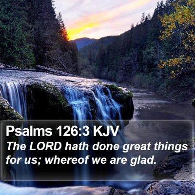 Psalms 126:3 KJV Bible Verse Image