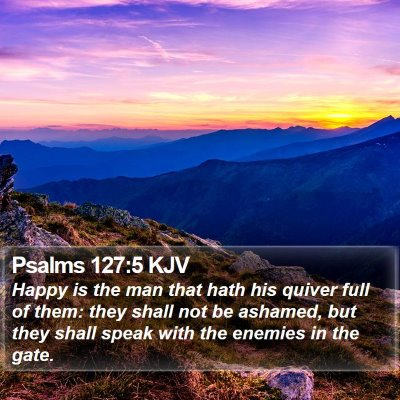 Psalms 127:5 KJV Bible Verse Image