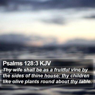 Psalms 128:3 KJV Bible Verse Image