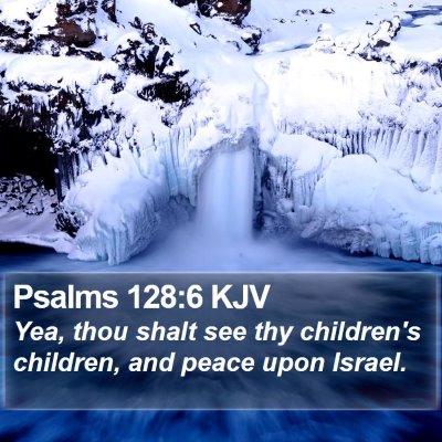 Psalms 128:6 KJV Bible Verse Image