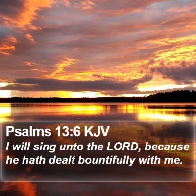 Psalms 13:6 KJV Bible Verse Image