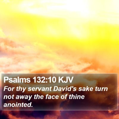 Psalms 132:10 KJV Bible Verse Image