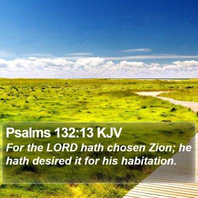 Psalms 132:13 KJV Bible Verse Image