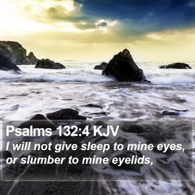 Psalms 132:4 KJV Bible Verse Image
