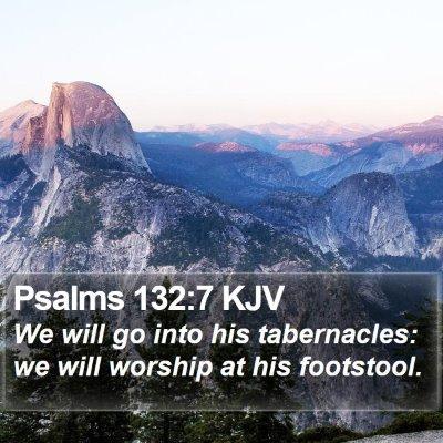 Psalms 132:7 KJV Bible Verse Image