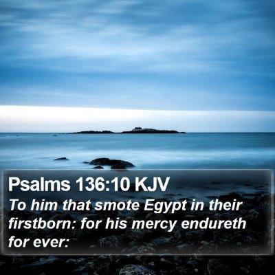 Psalms 136:10 KJV Bible Verse Image
