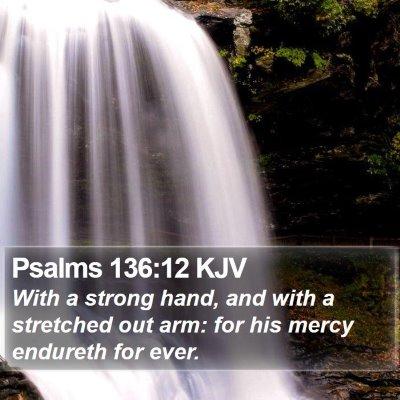 Psalms 136:12 KJV Bible Verse Image