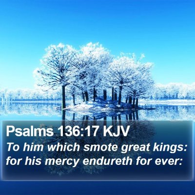 Psalms 136:17 KJV Bible Verse Image