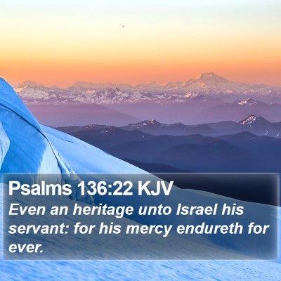 Psalms 136:22 KJV Bible Verse Image