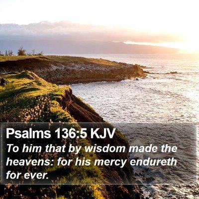 Psalms 136:5 KJV Bible Verse Image