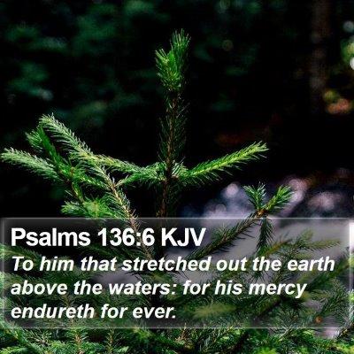 Psalms 136:6 KJV Bible Verse Image