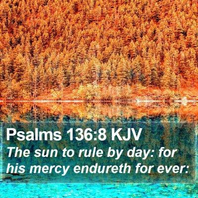 Psalms 136:8 KJV Bible Verse Image