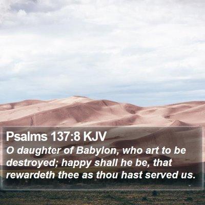 Psalms 137:8 KJV Bible Verse Image