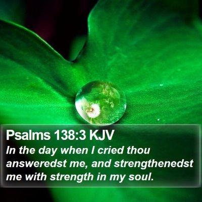 Psalms 138:3 KJV Bible Verse Image