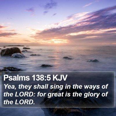 Psalms 138:5 KJV Bible Verse Image