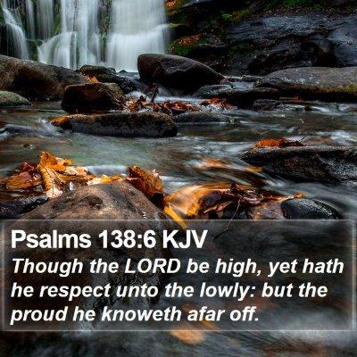 Psalms 138:6 KJV Bible Verse Image