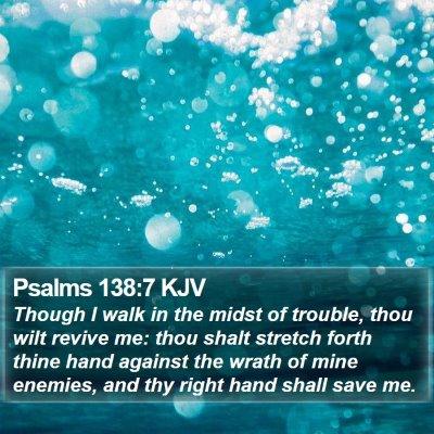 Psalms 138:7 KJV Bible Verse Image