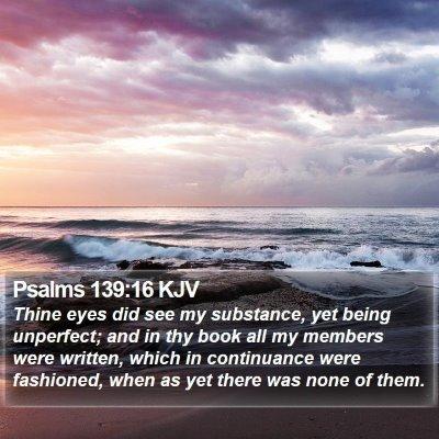 Psalms 139:16 KJV Bible Verse Image