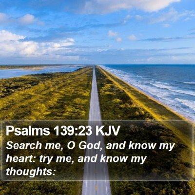 Psalms 139:23 KJV Bible Verse Image