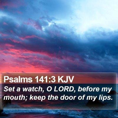 Psalms 141:3 KJV Bible Verse Image