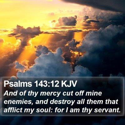 Psalms 143:12 KJV Bible Verse Image