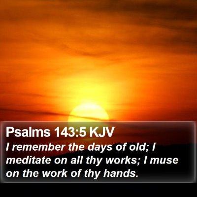 Psalms 143:5 KJV Bible Verse Image