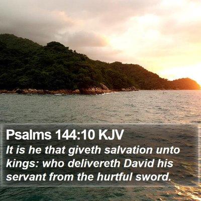 Psalms 144:10 KJV Bible Verse Image