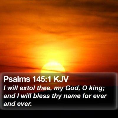 Psalms 145:1 KJV Bible Verse Image