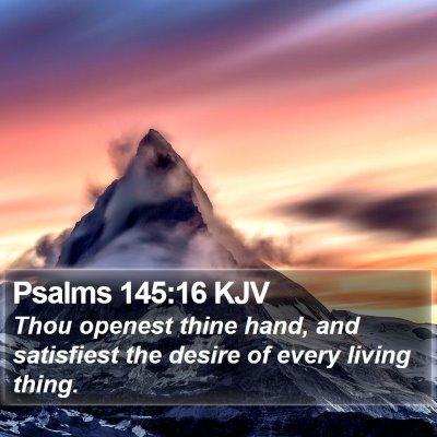 Psalms 145:16 KJV Bible Verse Image