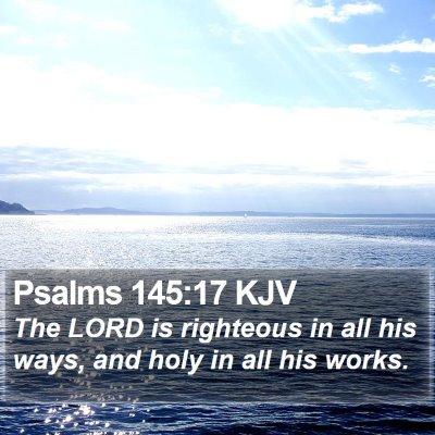 Psalms 145:17 KJV Bible Verse Image
