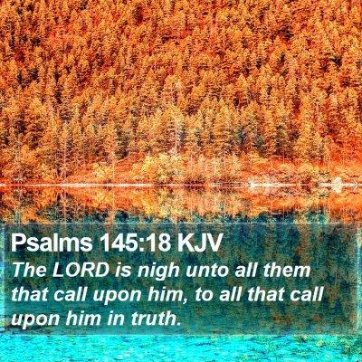 Psalms 145:18 KJV Bible Verse Image