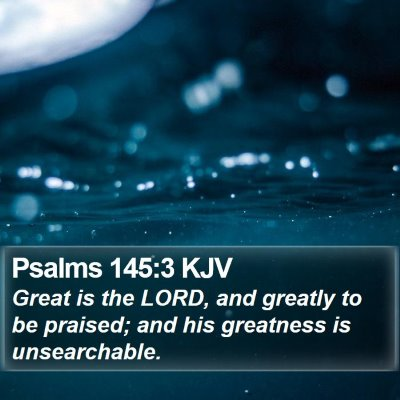 Psalms 145:3 KJV Bible Verse Image