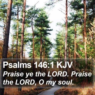 Psalms 146:1 KJV Bible Verse Image